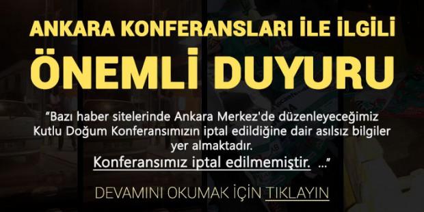 Ankara Konferansları ile İlgili Önemli Duyuru